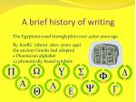 a brief history of writing
