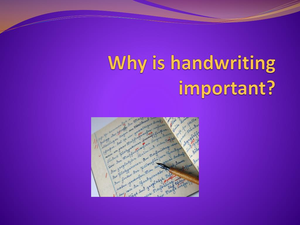 why is handwriting important l.