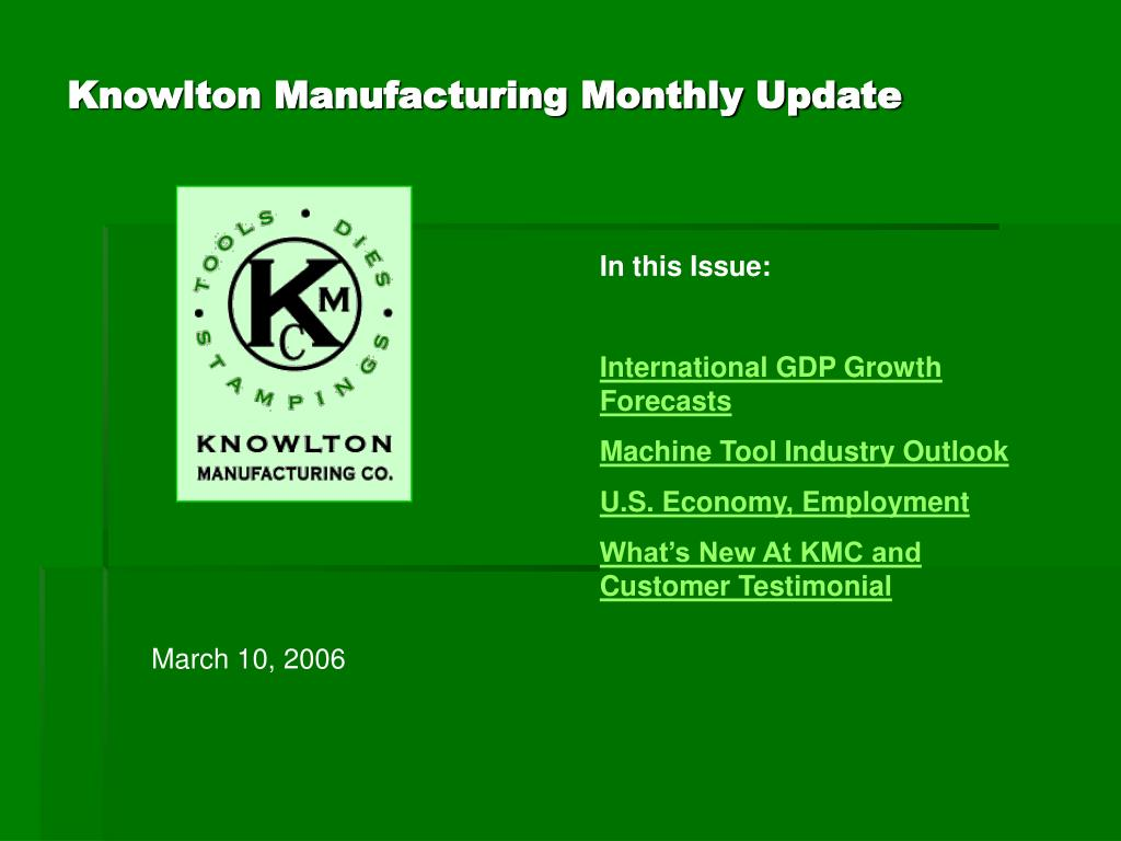 knowlton manufacturing monthly update l.