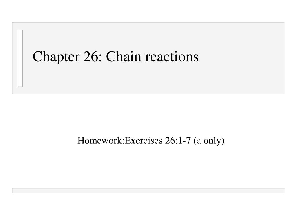 chapter 26 chain reactions l.