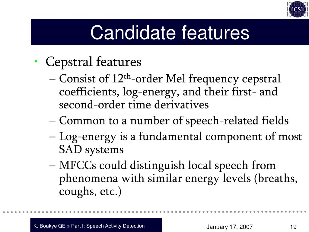 Candidate features