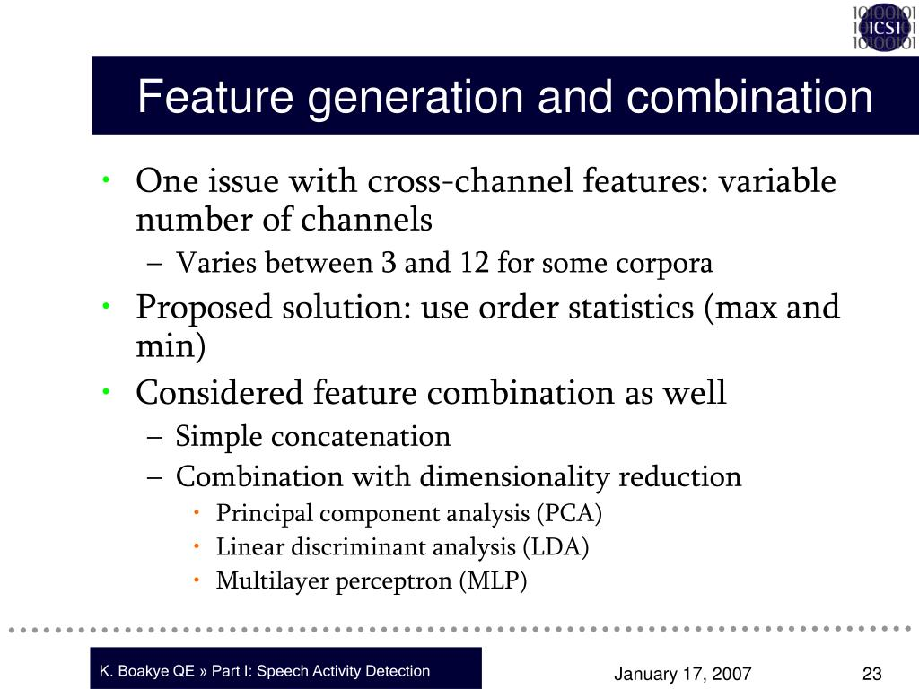 Feature generation and combination