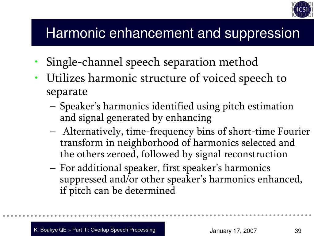 Harmonic enhancement and suppression