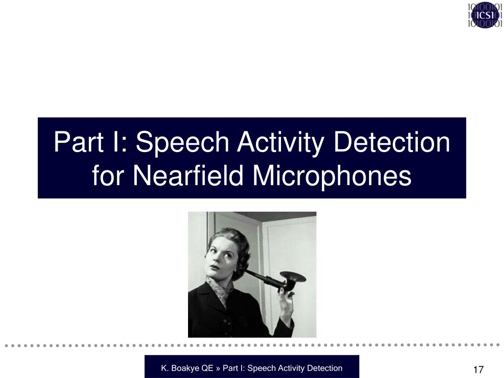 Part I: Speech Activity Detection for Nearfield Microphones