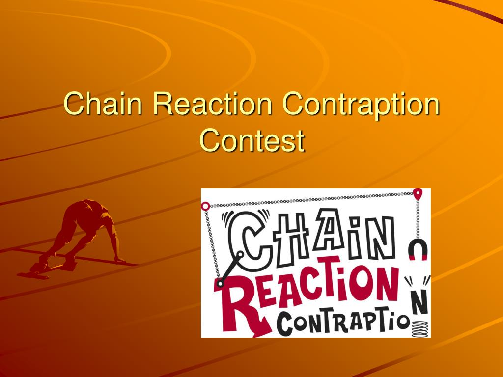 chain reaction contraption contest l.