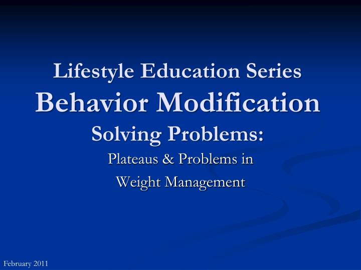 Lifestyle education series behavior modification solving problems