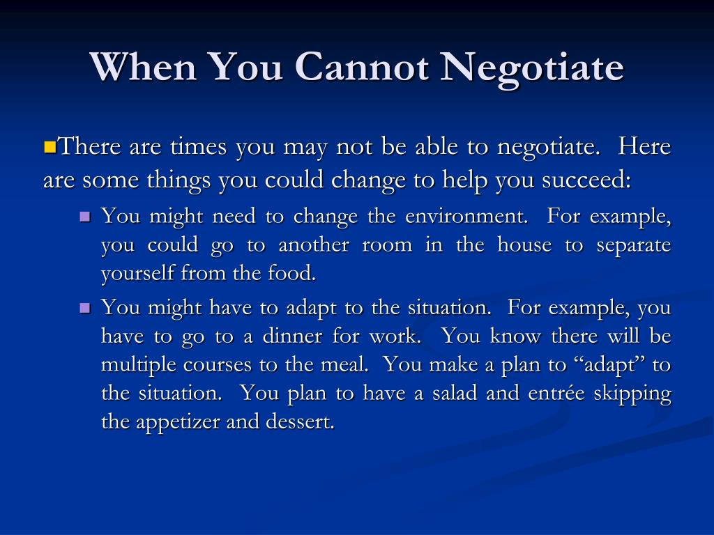When You Cannot Negotiate
