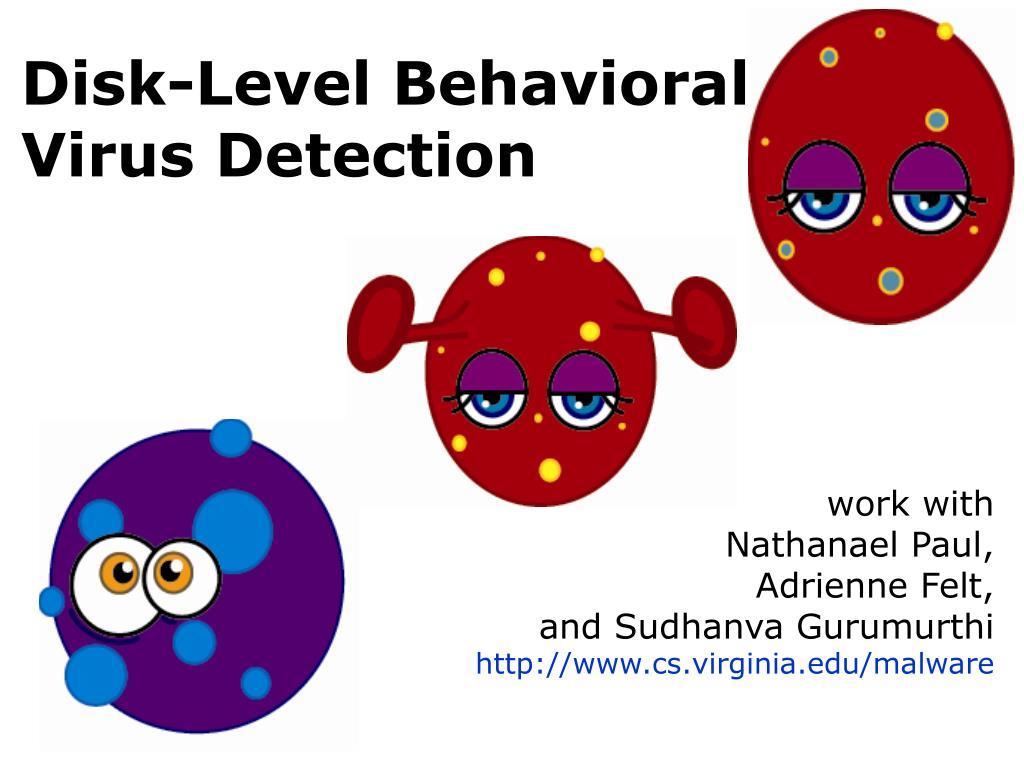 Disk-Level Behavioral Virus Detection