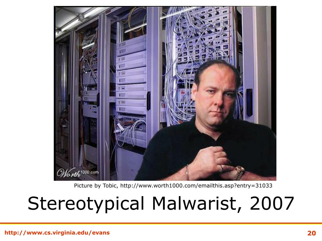 Stereotypical Malwarist, 2007
