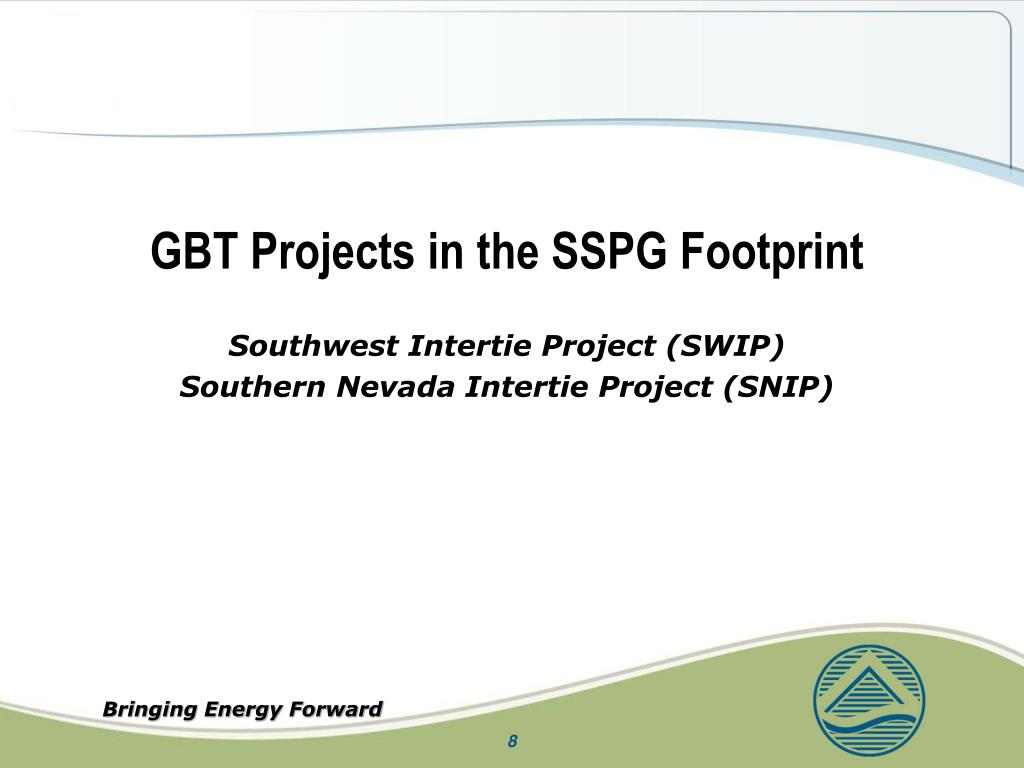 GBT Projects in the SSPG Footprint