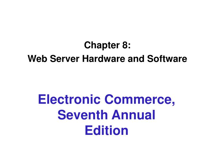 Chapter 8 web server hardware and software