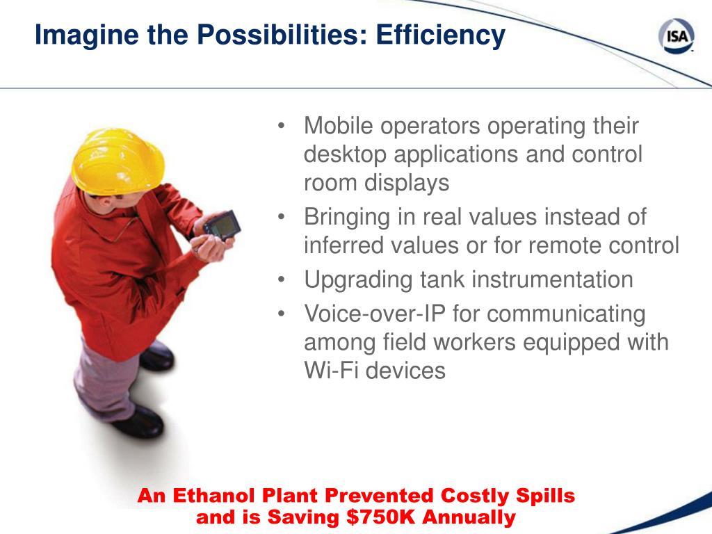 Imagine the Possibilities: Efficiency