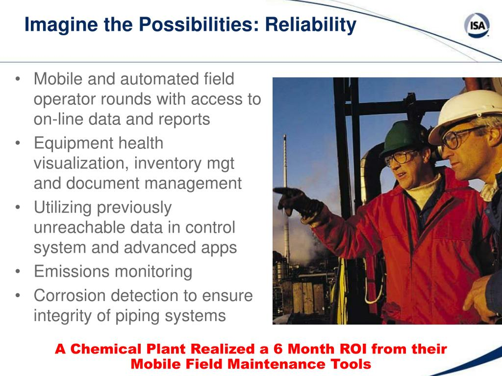Imagine the Possibilities: Reliability