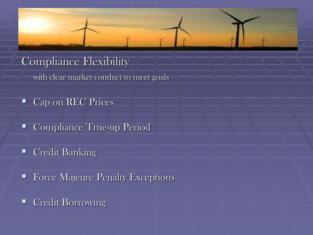 Compliance Flexibility