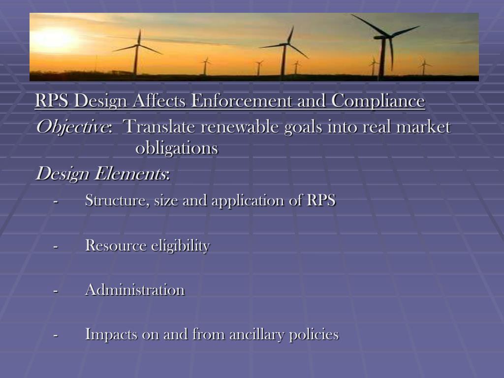 RPS Design Affects Enforcement and Compliance