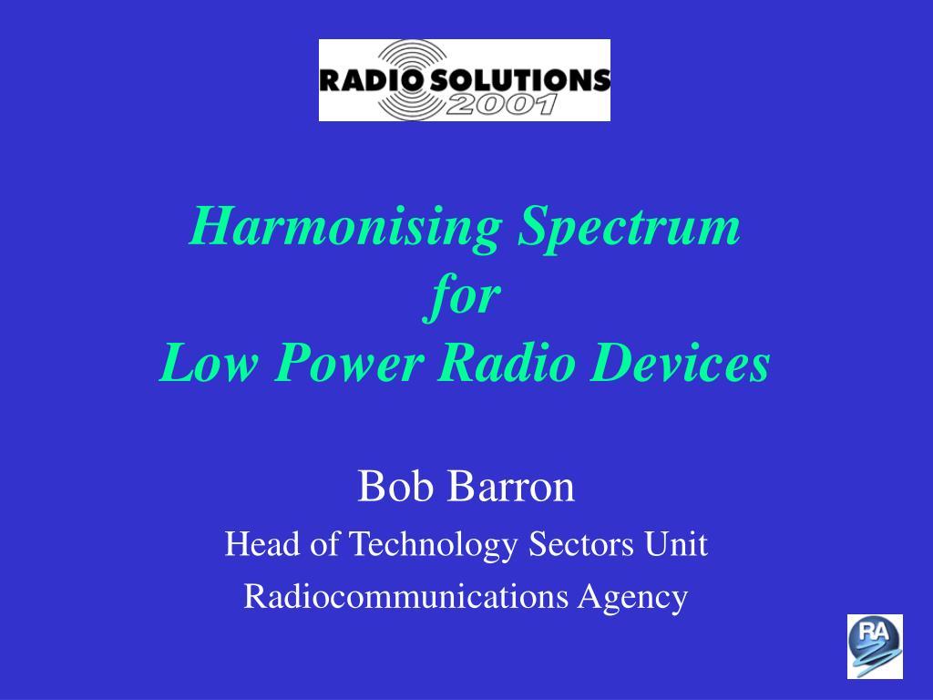 Harmonising Spectrum