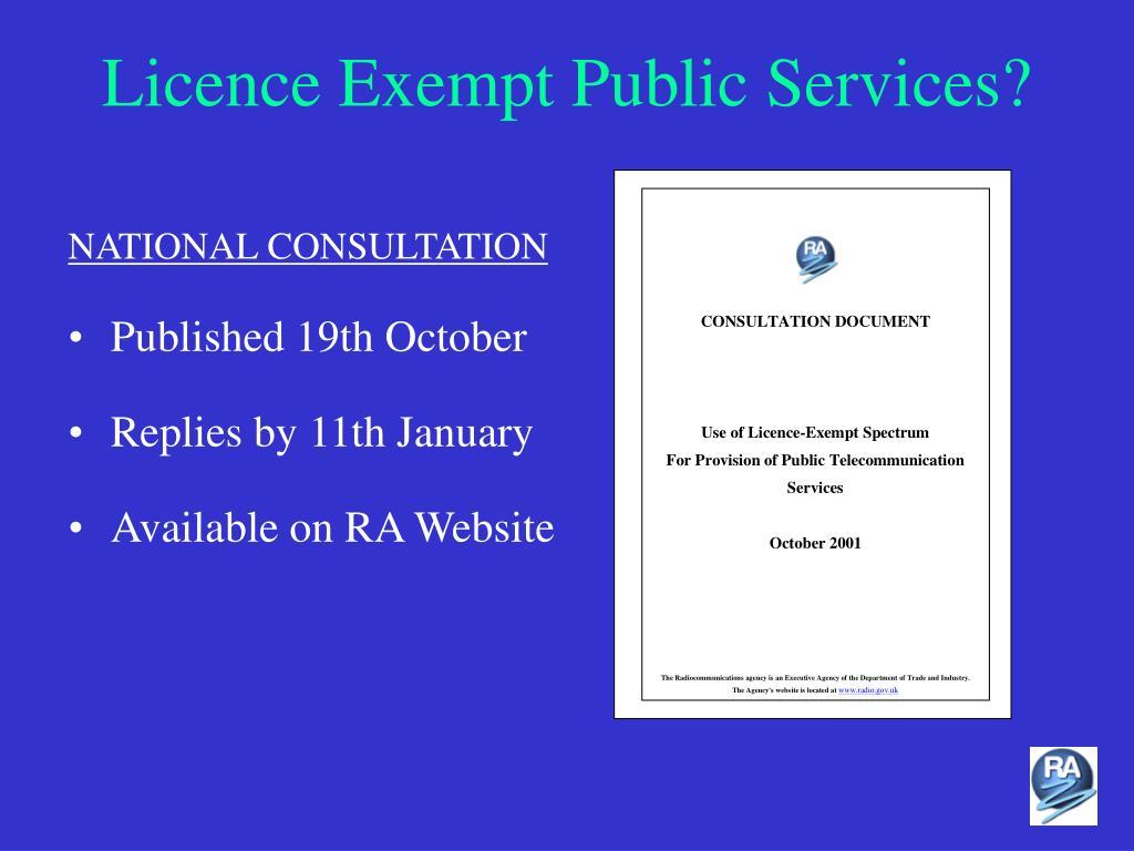Licence Exempt Public Services?