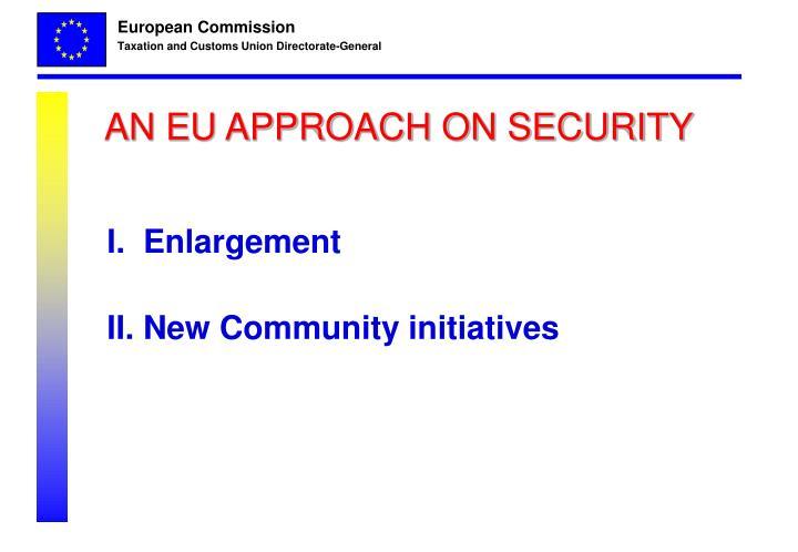 An eu approach on security