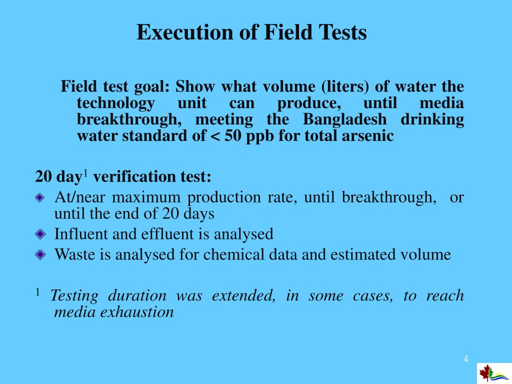 Execution of Field Tests