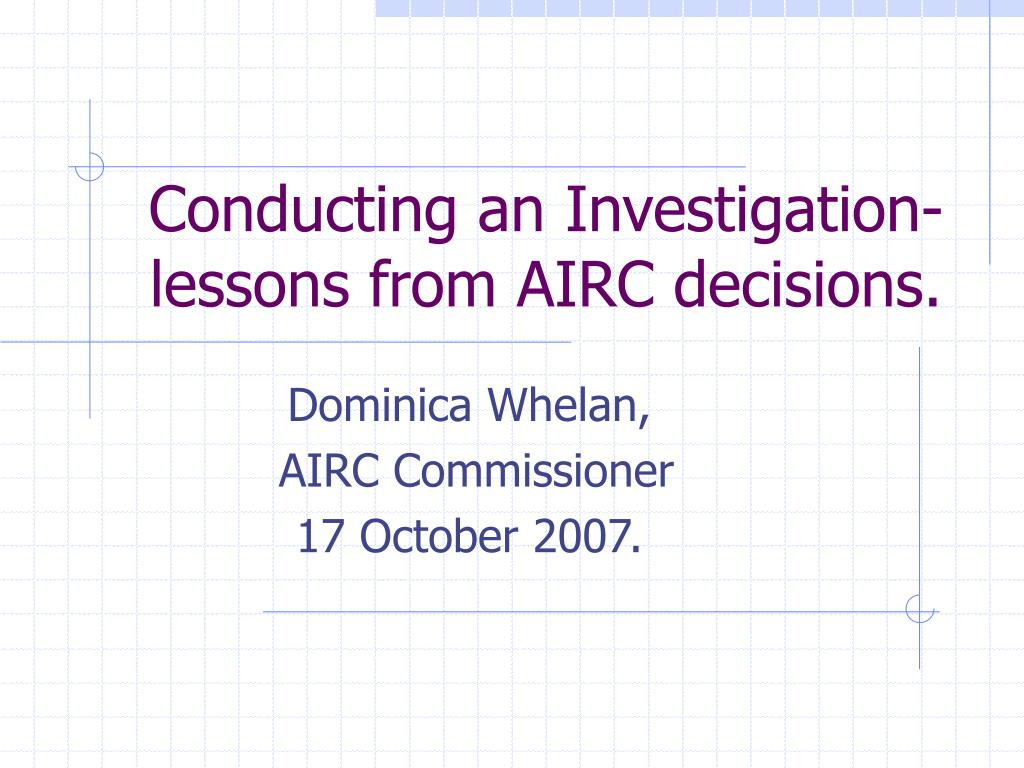 conducting an investigation lessons from airc decisions l.
