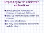 responding to the employee s explanations
