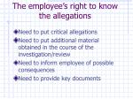 the employee s right to know the allegations