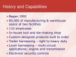 history and capabilities