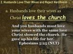 2 husbands love their wives and reject harshness