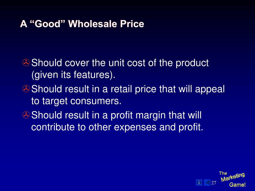 "A ""Good"" Wholesale Price"
