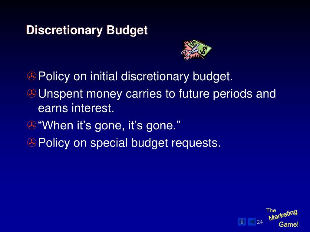 Discretionary Budget
