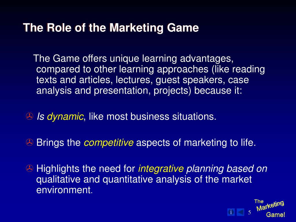 The Role of the Marketing Game