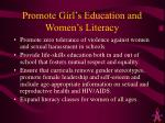 promote girl s education and women s literacy