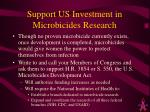 support us investment in microbicides research