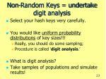non random keys undertake digit analysis