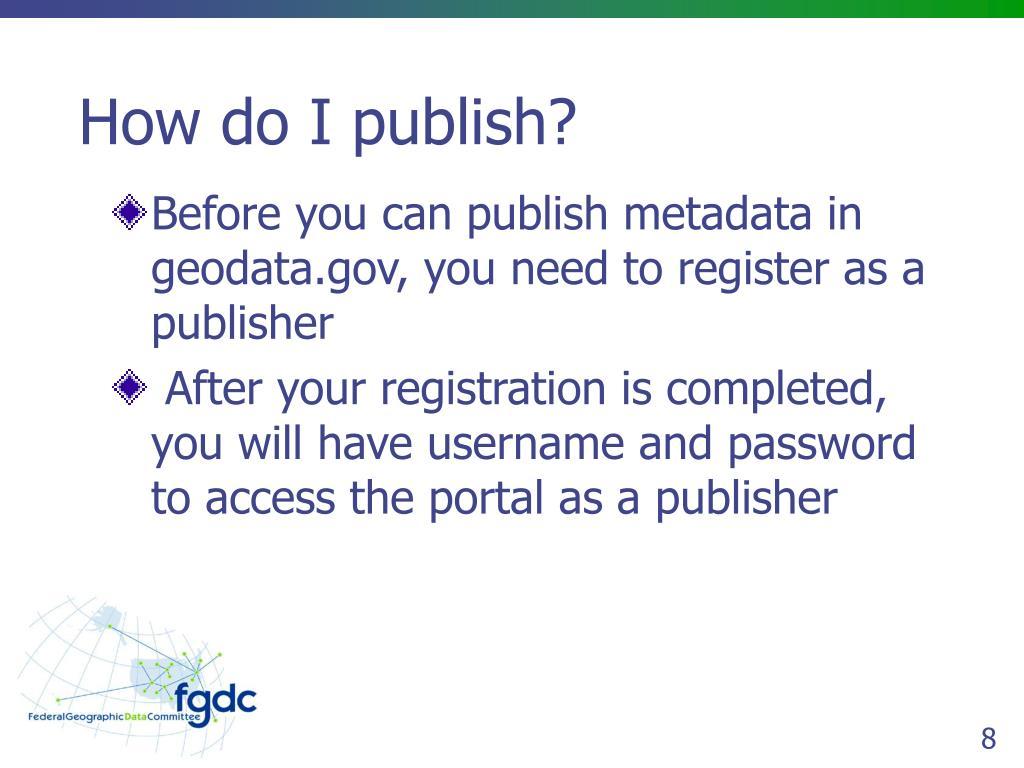 How do I publish?