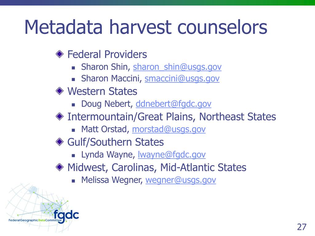 Metadata harvest counselors