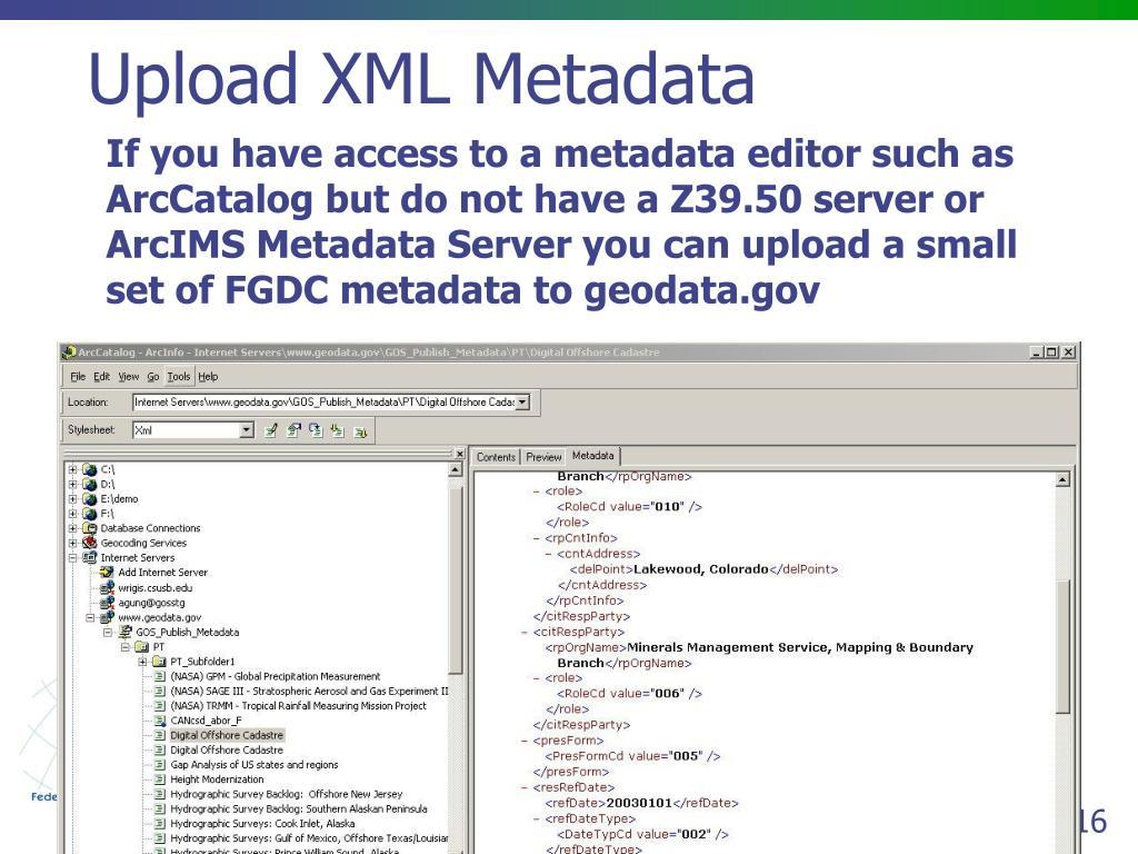 Upload XML Metadata