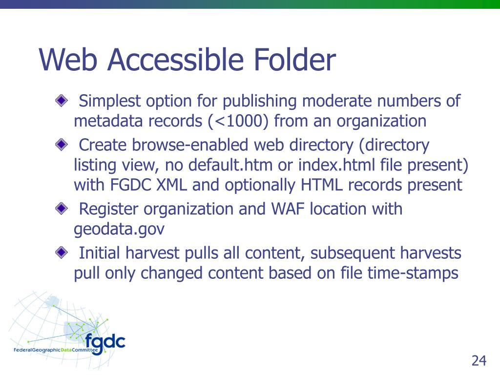 Web Accessible Folder