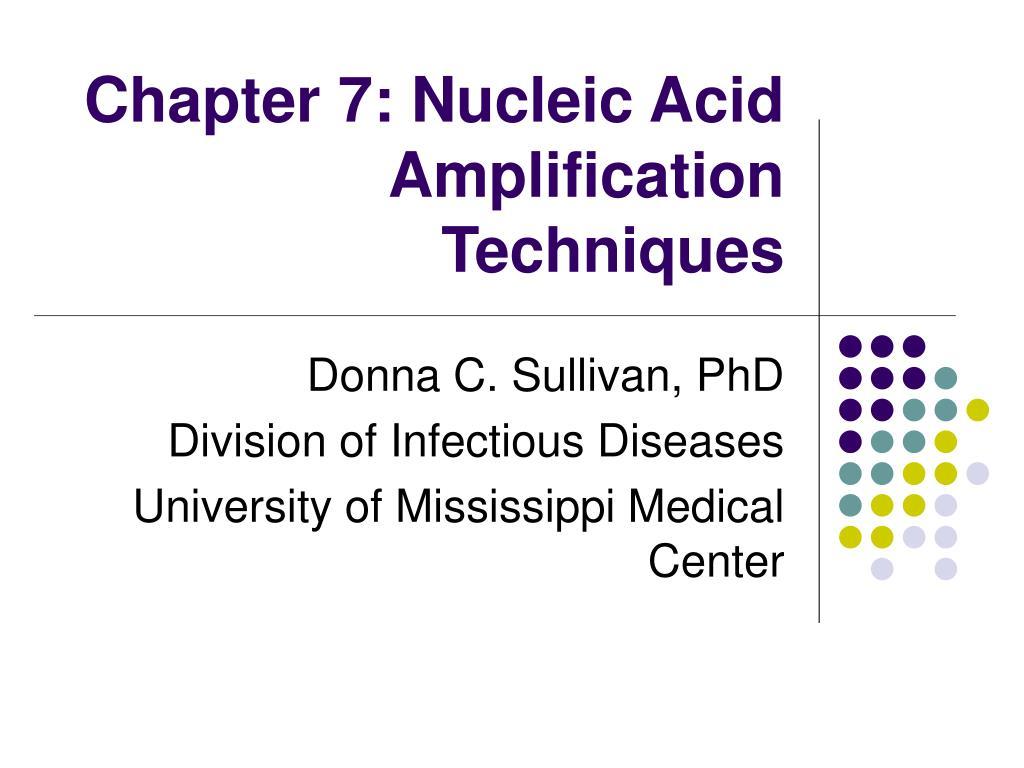chapter 7 nucleic acid amplification techniques l.