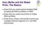 kary mullis and the nobel prize the basics