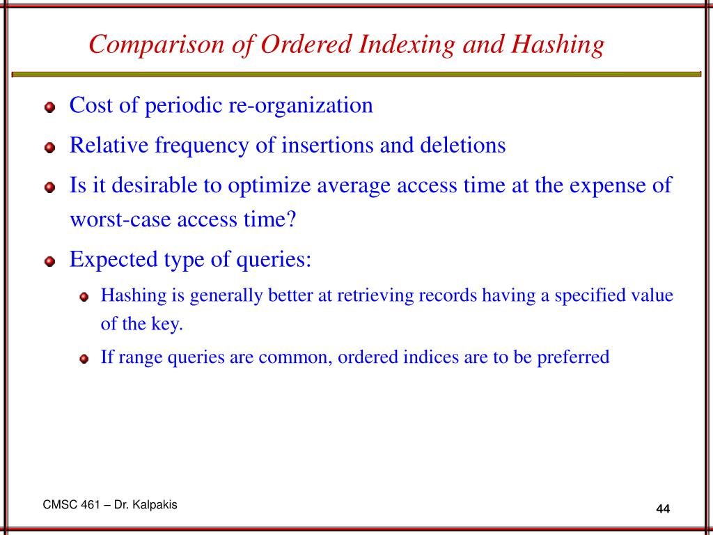 Comparison of Ordered Indexing and Hashing