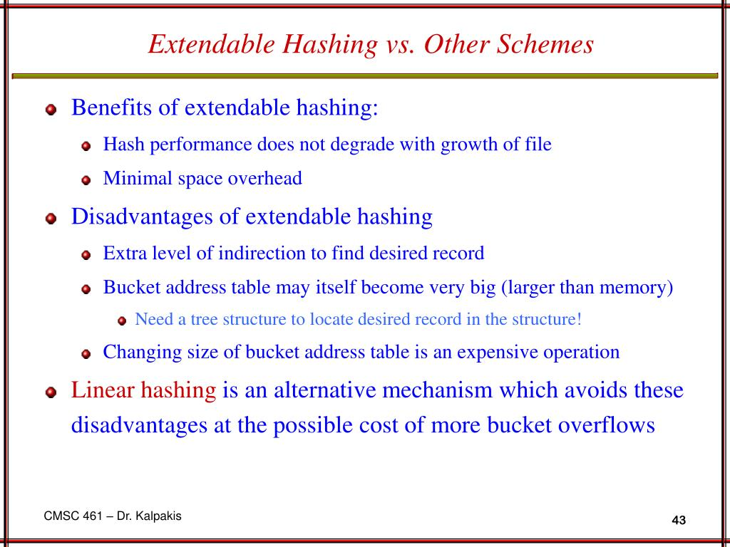 Extendable Hashing vs. Other Schemes