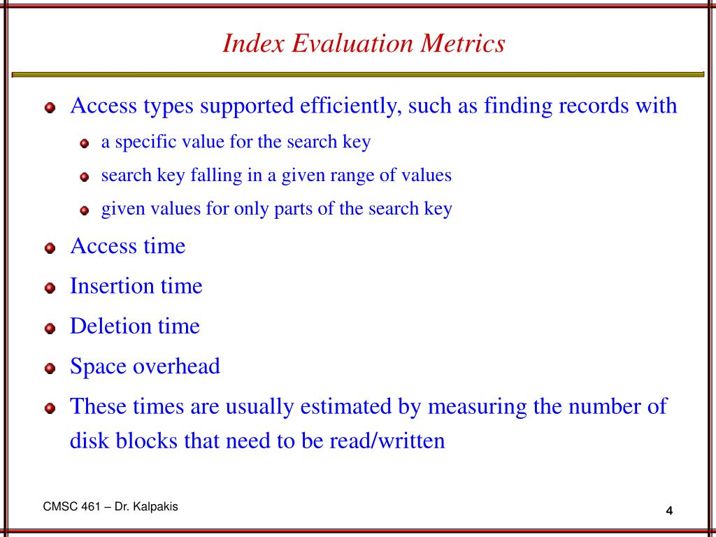 Index Evaluation Metrics