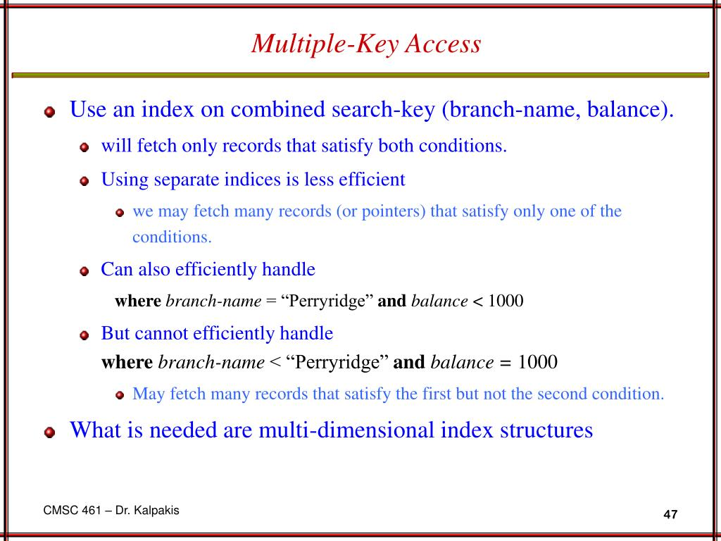 Multiple-Key Access