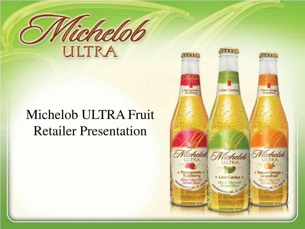 michelob ultra fruit retailer presentation l.