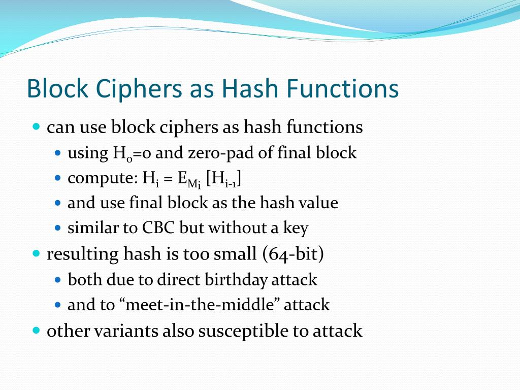 Block Ciphers as Hash Functions