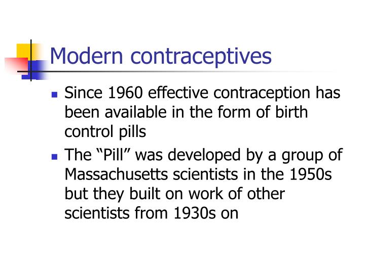 Modern contraceptives