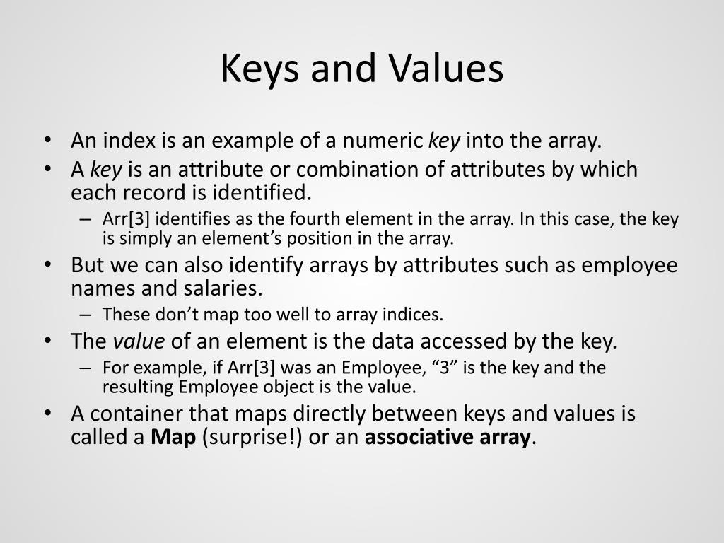 Keys and Values