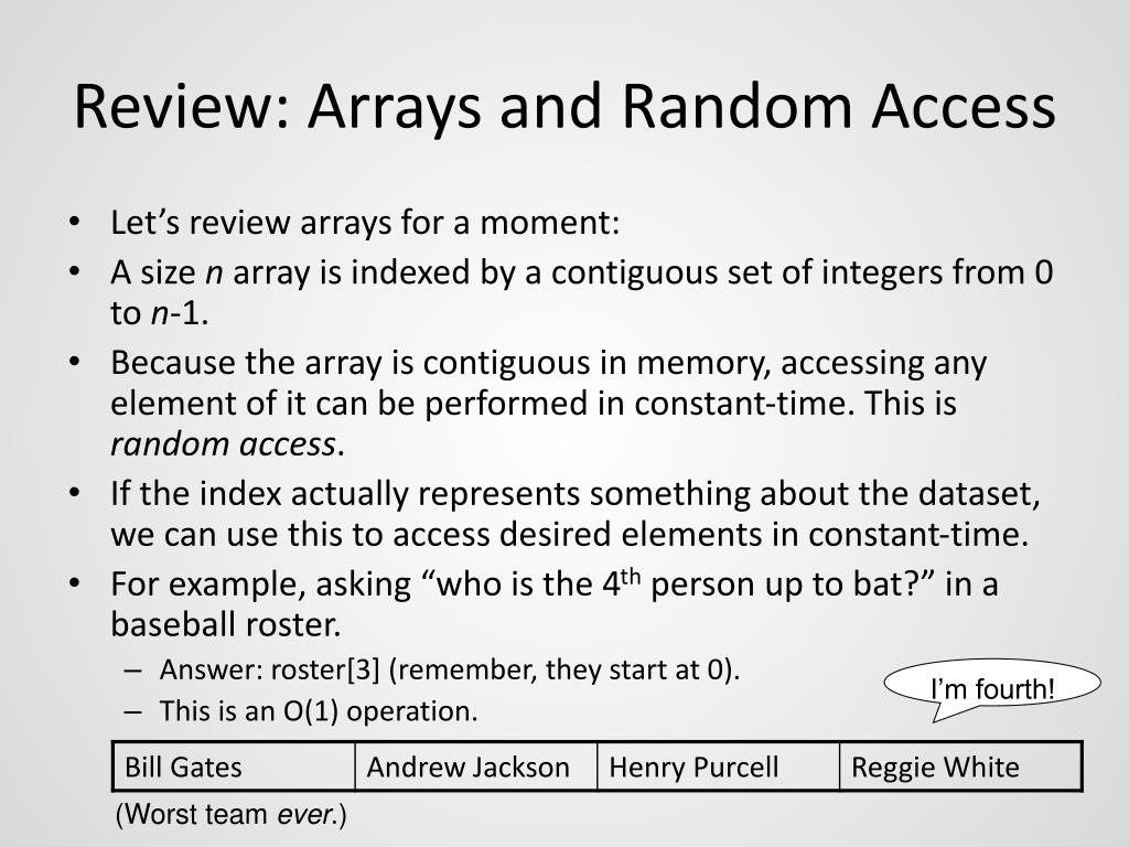 Review: Arrays and Random Access