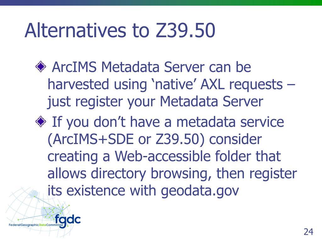 Alternatives to Z39.50